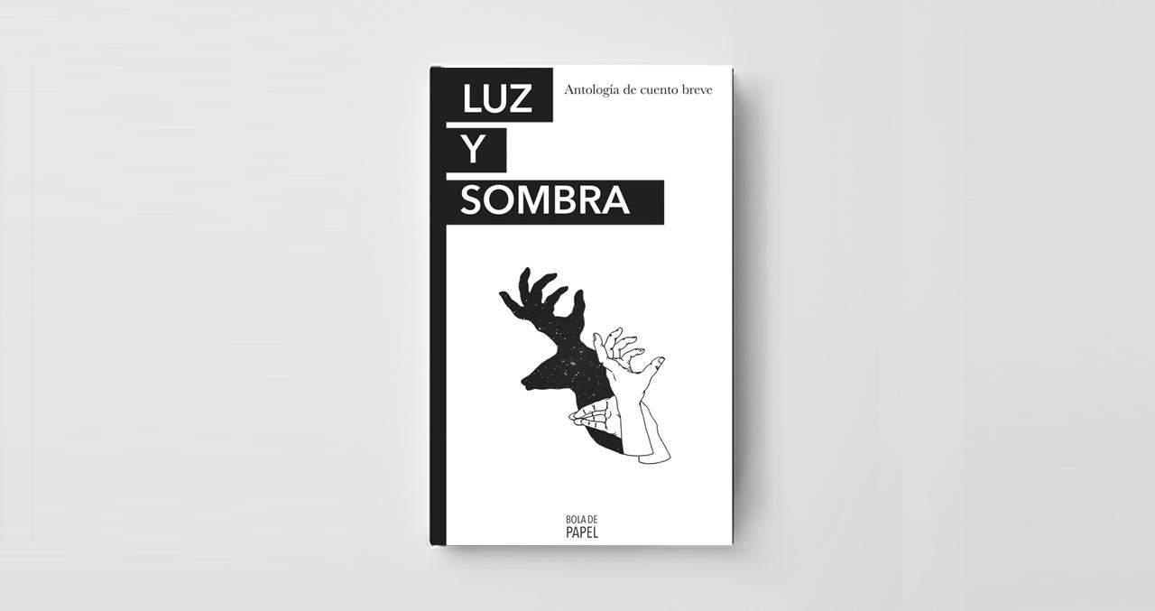 Antología de cuento breve Luz y Sombra